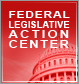 Visit the Federal Legislative Action Center